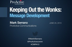 Keeping Out the Wonks: Message Development